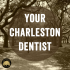 Charleston Students, Book Your Dentist Appointment!
