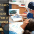 Tips For Conquering Your Fear of the Dentist