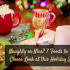 Naughty or Nice? 7 Foods to Take a Closer Look at This Holiday Season