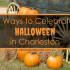 6 Ways to Celebrate Halloween in Charleston